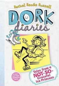 Link to an enlarged image of Tales from a Not-so-graceful Ice Princess (Dork Diaries)