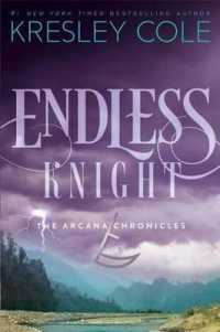 Link to an enlarged image of Endless Knight (Arcana Chronicles)