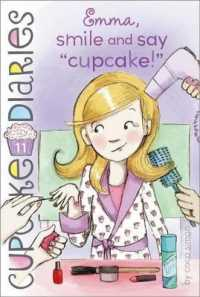 Link to an enlarged image of Emma, Smile and Say 'Cupcake!' (Cupcake Diaries)