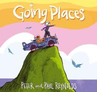 Going Places 9781442466081