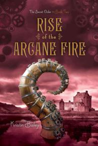 Link to an enlarged image of Rise of the Arcane Fire (Secret Order) (Reprint)