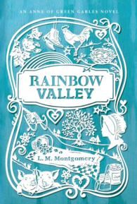 Link to an enlarged image of Rainbow Valley (Anne of Green Gables) (Reprint)