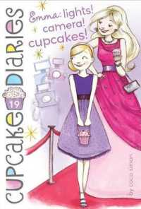 Link to an enlarged image of Emma, Lights! Camera! Cupcakes! (Cupcake Diaries) (Original)