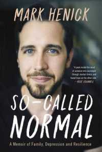 Link to an enlarged image of So-Called Normal : A Memoir of Family, Depression and Resilience