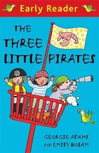 Link to an enlarged image of Early Reader: the Three Little Pirates (Early Reader) -- Paperback / softback