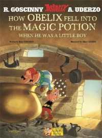 Link to an enlarged image of How Obelix Fell into the Magic Potion When He was a Little Boy (Asterix) (Reprint)