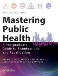Link to an enlarged image of Mastering Public Health : A Postgraduate Guide to Examinations and Revalidation (2nd)