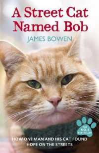 Link to an enlarged image of Street Cat Named Bob : How one man and his cat found hope on the streets -- Paperback / softback