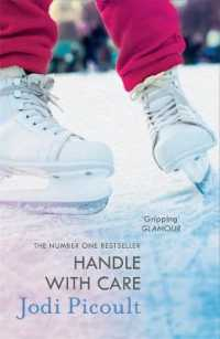 image of Handle with Care : the gripping emotional drama by the number one bestselling author of a Spark of -- Paperback / softback