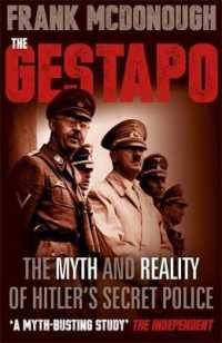 Link to an enlarged image of Gestapo : The Myth and Reality of Hitler's Secret Police -- Paperback / softback