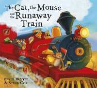 Link to an enlarged image of Cat and the Mouse and the Runaway Train -- Paperback / softback