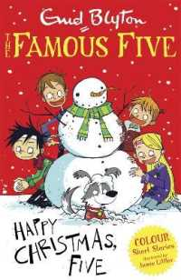 Link to an enlarged image of Famous Five Colour Short Stories: Happy Christmas, Five! (Famous Five: Short Stories) -- Paperback / softback
