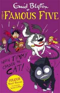Link to an enlarged image of Famous Five Colour Short Stories: When Timmy Chased the Cat (Famous Five: Short Stories) -- Paperback / softback