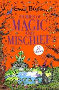 Link to an enlarged image of Stories of Magic and Mischief : Contains 30 classic tales (Bumper Short Story Collections) -- Paperback / softback