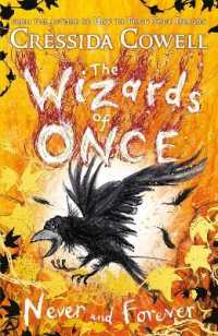 Link to an enlarged image of Wizards of Once: Never and Forever : Book 4 (The Wizards of Once) -- Hardback