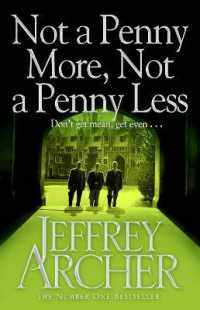 Link to an enlarged image of Not a Penny More, Not a Penny Less -- Paperback / softback