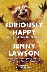 Link to an enlarged image of Furiously Happy -- Paperback / softback
