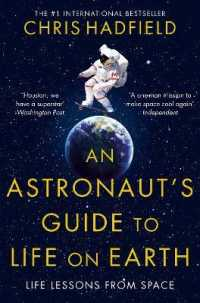 Link to an enlarged image of Astronaut's Guide to Life on Earth -- Paperback / softback (Unabridged)