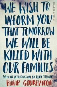 Link to an enlarged image of We Wish to Inform You That Tomorrow We Will Be Killed with Our Families (Picador Classic) -- Paperback / softback
