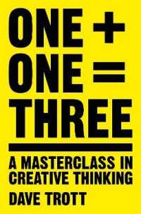 Link to an enlarged image of One Plus One Equals Three : A Masterclass in Creative Thinking (Reprint)