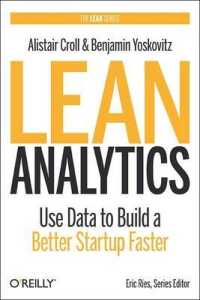 Link to an enlarged image of Lean Analytics : Use Data to Build a Better Startup Faster (Lean Series)