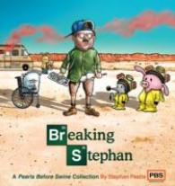 Link to an enlarged image of Breaking Stephan : A Pearls before Swine Collection (Pearls before Swine Collections)