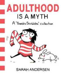 Link to an enlarged image of Adulthood Is a Myth : A Sarah's Scribbles Collection