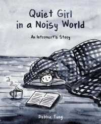 Quiet Girl in a Noisy World : An Introve... by Tung, Debbie