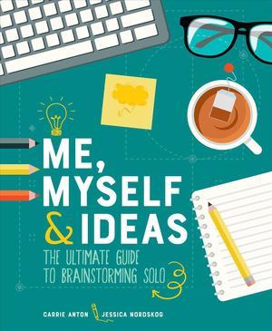 Me, Myself & Ideas 9781449496289