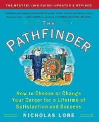 Link to an enlarged image of The Pathfinder : How to Choose or Change Your Career for a Lifetime of Satisfaction and Success (Revised Updated)