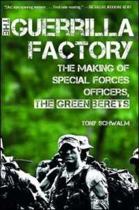 Link to an enlarged image of The Guerrilla Factory : The Making of Special Forces Officers, the Green Berets (Reissue)