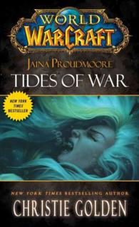 Link to an enlarged image of Tides of War : Jaina Proudmoore (World of Warcraft) (Reissue)