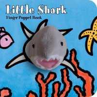 Link to an enlarged image of Little Shark : Finger Puppet Book (Finger Puppet) (INA NOV BR)