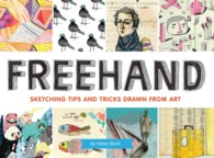 Link to an enlarged image of Freehand : Sketching Tips and Tricks Drawn from Art