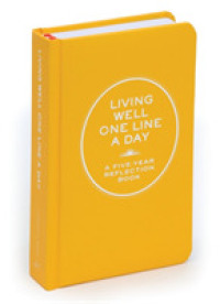 Link to an enlarged image of Living Well One Line a Day : A Five-year Reflection Book (JOU)