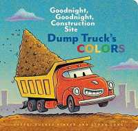 Link to an enlarged image of Dump Truck's Colors (Goodnight, Goodnight, Construction Site) (BRDBK)