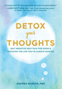 Link to an enlarged image of Detox Your Thoughts : Quit Negative Self-talk for Good and Discover the Life You've Always Wanted