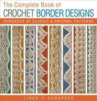 Link to an enlarged image of The Complete Book of Crochet Border Designs : Hundreds of Classics & Original Patterns (Revised)
