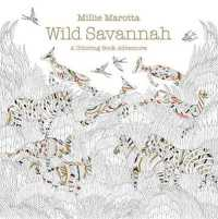 Wild Savannah Adult Coloring Book A Co By Marotta Millie