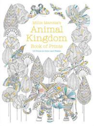 Millie Marottas Animal Kingdom Book Of By Marotta ILT