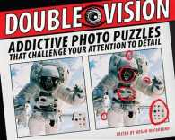 Link to an enlarged image of Double Vision : Addictive Photo Puzzles That Challenge Your Attention to Detail