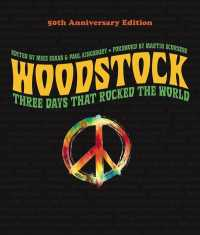Link to an enlarged image of Woodstock : Three Days That Rocked the World (50th Anniversary)