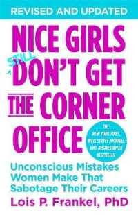 Link to an enlarged image of Nice Girls Don't Get the Corner Office : Unconscious Mistakes Women Make That Sabotage Their Careers -- Paperback / softback
