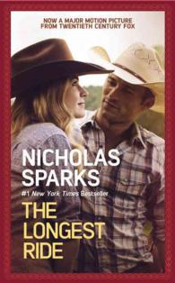 Link to an enlarged image of The Longest Ride (Media Tie In)