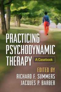 Link to an enlarged image of Practicing Psychodynamic Therapy : A Casebook