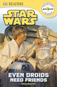 Link to an enlarged image of Even Droids Need Friends (Dk Readers. Star Wars)