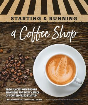 Link to an enlarged image of Starting & Running a Coffee Shop
