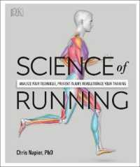 Link to an enlarged image of Science of Running : Analyze Your Technique, Prevent Injury, Revolutionize Your Training