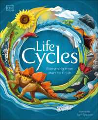 Link to an enlarged image of Life Cycles : Everything from Start to Finish