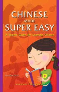 Link to an enlarged image of Chinese Made Super Easy : A Superb Guide for Learning Chinese
